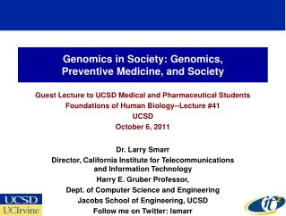 Genomics in Society: Genomics, Preventive Medicine, and Society