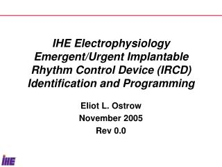 Eliot L. Ostrow November 2005 Rev 0.0