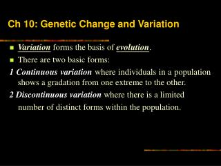 Ch 10: Genetic Change and Variation
