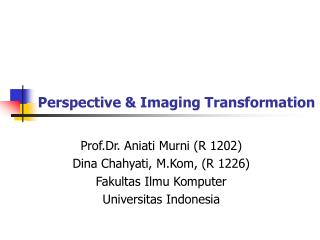 Perspective & Imaging Transformation