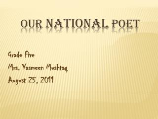Our  national  poet