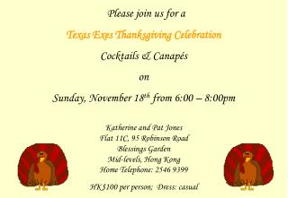 Please join us for a  Texas Exes Thanksgiving Celebration  Cocktails & Canapés on