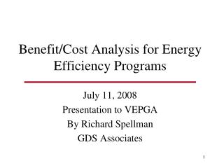 Benefit/Cost Analysis for Energy Efficiency Programs