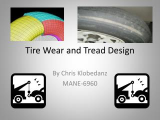Tire Wear and Tread Design
