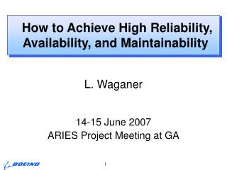 How  to Achieve High Reliability, Availability, and Maintainability