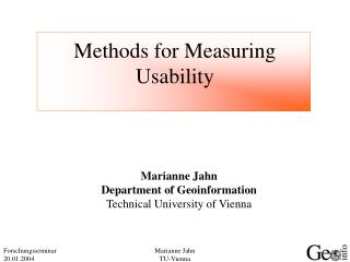 Methods for Measuring  Usability