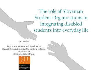 The role of Slovenian Student Organizations in integrating disabled students into everyday life