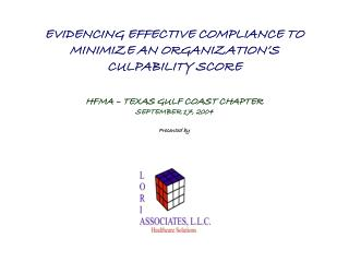 EVIDENCING EFFECTIVE COMPLIANCE TO MINIMIZE AN ORGANIZATION'S CULPABILITY SCORE