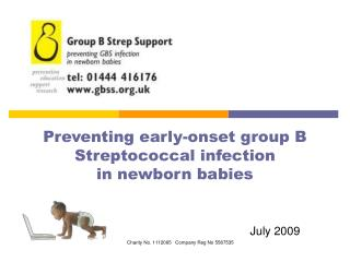 Preventing early-onset group B Streptococcal infection in newborn babies