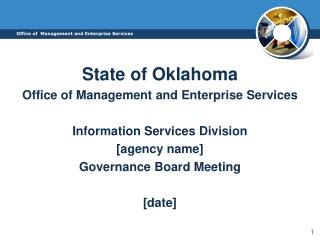State of Oklahoma Office of Management  and Enterprise Services Information Services Division