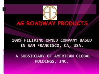 AG ROADWAY PRODUCTS