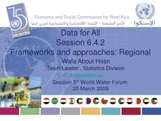 Session 5 th  World Water Forum  20 March 2009