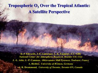 Tropospheric O 3  Over the Tropical Atlantic:  A Satellite Perspective