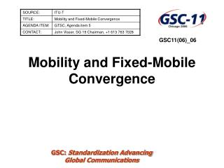 Mobility and Fixed-Mobile Convergence