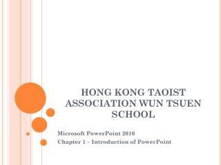 HONG KONG TAOIST ASSOCIATION WUN TSUEN SCHOOL
