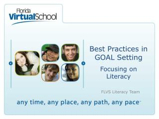 Best Practices in  GOAL Setting Focusing on Literacy