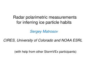 Radar polarimetric measurements                for inferring ice particle habits