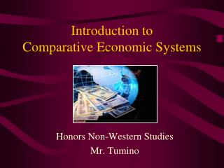 Introduction to  Comparative Economic Systems