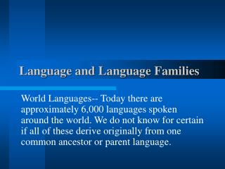 Language and Language Families