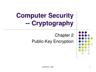 Computer Security -- Cryptography