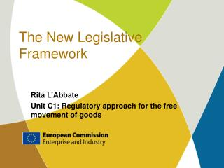 The New Legislative Framework
