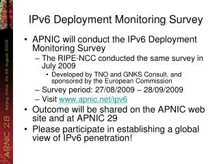 IPv6 Deployment Monitoring Survey