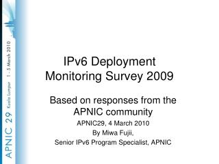 IPv6 Deployment  Monitoring Survey 2009