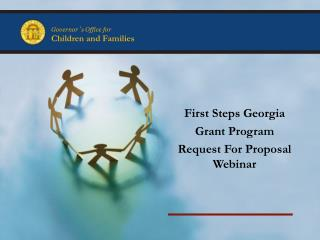 First Steps Georgia  Grant Program Request For Proposal Webinar
