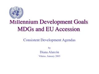 Millennium Development Goals MDGs and EU Accession