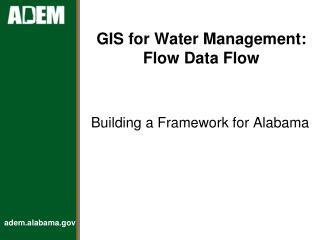 GIS for Water Management: Flow Data Flow