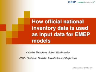 How official national inventory data is used as input data for EMEP models