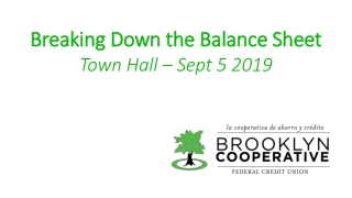 Breaking Down the Balance Sheet Town Hall – Sept 5 2019