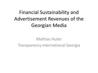 Financial Sustainability and Advertisement Revenues of the Georgian Media