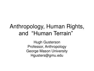 "Anthropology, Human Rights, and  ""Human Terrain"""