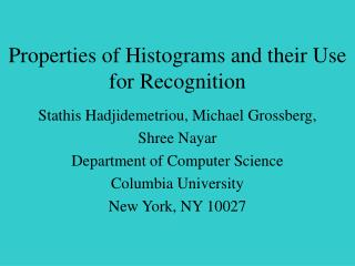 Properties of Histograms and their Use for Recognition