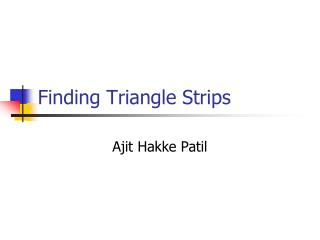 Finding Triangle Strips