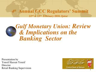 Presentation by                           Yousif Hassan Yousif Director Retail Banking Supervision