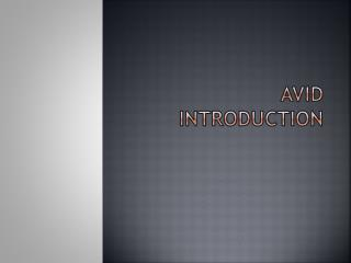 AVID Introduction
