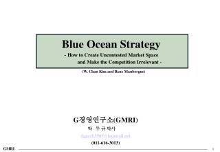 Blue Ocean Strategy -  How to Create Uncontested Market Space