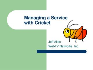 Managing a Service with Cricket