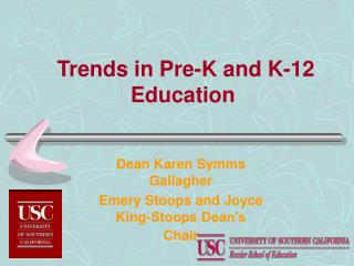 Trends in Pre-K and K-12 Education