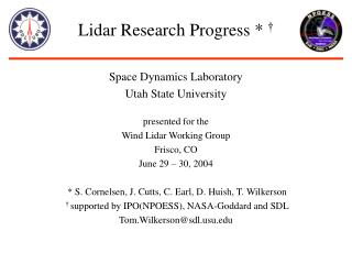 Lidar Research Progress *  †