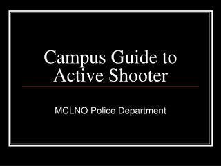 Campus Guide to Active Shooter