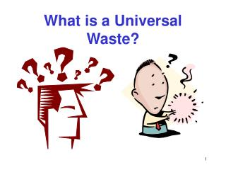 What is a Universal Waste?