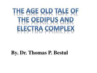 By. Dr. Thomas P. Bestul