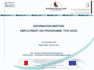 INFORMATION MEETING EMPLOYMENT AID PROGRAMME  FOR GOZO