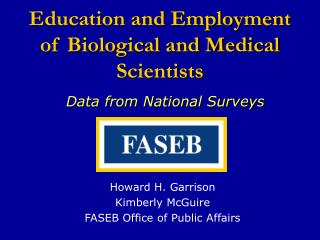 Education and Employment  of Biological and Medical Scientists