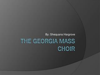 The Georgia Mass Choir