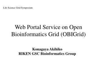 Web Portal Service on Open Bioinformatics Grid (OBIGrid)