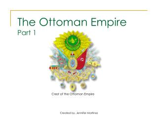 The Ottoman Empire Part 1